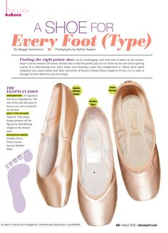 Finding the perfect pointe shoe can be challenging. Use this handy guide to determine the right pointe shoe for your foot type.