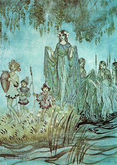 Arthur Rackham, Sabrina Rises; 1921. A lavishly gorgeous poem about Sabrina Fair, the savior, from the play, Comu