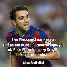 Xavi Hernandez cytaty Leo Messi jest najlepszym piłkarzem #xavi #messi #lionelmessi #cytaty #sport #futbol #cytat #pilkanozna