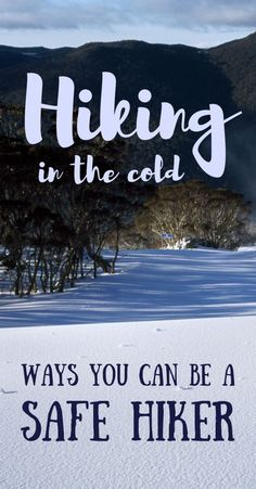 hiking tips. hiking in cold weather winter. day hike essentials packing for a day hike what to pack winter hiking essentials. backpacking and camping. hiking tip, hiking in winter, tips for camping Winter Hiking, Winter Camping, Camping And Hiking, Winter Gear, Camping Tips, Camping Checklist, Winter Travel, Hiking Food, Kayak Camping