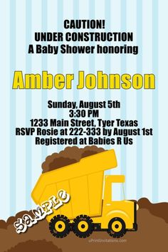 Construction DumpTruck Baby Shower Invitations  -  Get these invitations RIGHT NOW. Design yourself online, download and print IMMEDIATELY! Or choose my printing services. No software download is required. Free to try!