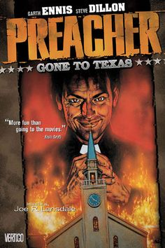 Preacher by Garth Ennis. Single greatest graphic novel of all time