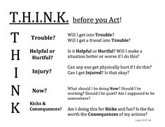 To help students consider consequences before they act.