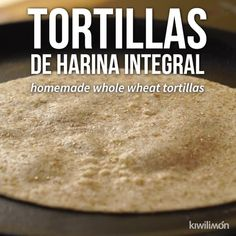 Whole Wheat Tortillas - We tell you how to make Whole Wheat Tortillas. Wholemeal flour is healthier than white flour, since - Protein Oatmeal, Oatmeal Muffins, Whole Wheat Tortillas, Flour Tortillas, Quinoa Tortillas, Paula Deen, Sugar Free Cereal, Wheat Pizza Dough, Apple Cider Donuts