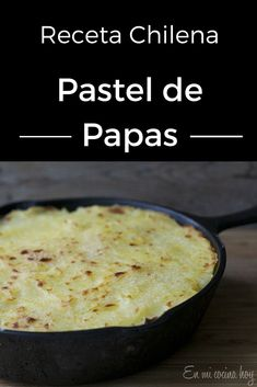 Pastel de papas, receta chilena Un clásico delicioso: sabroso pino de carne… Chilean Recipes, Chilean Food, Easy Cooking, Cooking Recipes, Comida Latina, Yummy Food, Tasty, Exotic Food, English Food