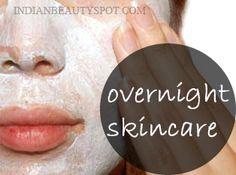 get amazing skin overnight