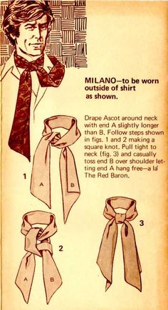 The Great European Ascot: Complete Do-It-Yourself Instructions for Americans – Put This On Style Blog, My Style, Mode Masculine, Mens Scarf Fashion, Tie A Necktie, Mens Ascot, Mode Man, Style Masculin, Mens Style Guide