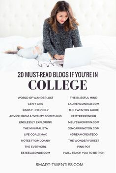 A list of the 20 most inspiring blogs for college students. These are the best blogs for motivational life advice and personal development tips if you're in your twenties. A must-read list for all millennials!
