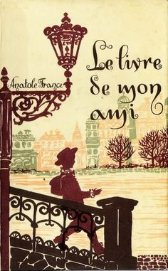 Octavia Taralunga - Le livre de mon ami Anatole France, Illustrators, Roman, Books, Decor, Amigos, Livros, Dekoration, Decoration