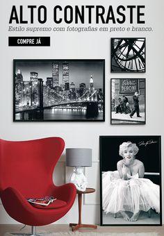 ALTO CONTRASTE Estilo supremo com fotografias em preto e branco. COMPRE JÁ