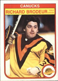 Richard Brodeur # 339 - O-Pee-Chee Hockey Hockey Goalie, Hockey Games, Ice Hockey, Nhl Logos, Goalie Mask, Good Old Times, Vancouver Canucks, Nfl Fans, Nostalgia