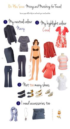 Mix and Match Wardrobe - Choose neutral foundation pieces, highlight color, shoes, and accessories