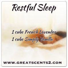 Restful Sleep Recipe - French Lavender + Simply Vanilla. Shop directly https://courtneylovesscents.scentsy.us/  If you have questions please contact cboot1108@gmail.com