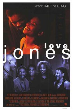 Love Jones. A beautiful film that also has one of the best soundtracks ever.