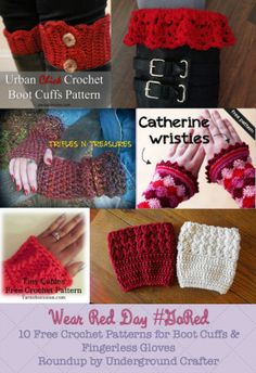 Wear Red Day: Roundup of 10 Free Crochet Patterns for Boot Cuffs and Fingerless Gloves | Underground Crafter