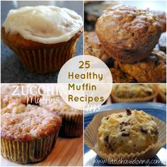25 Healthy Muffin Recipes! Everything from Raspberry Cream Cheese Muffins to Savory Breakfast Muffins...so many great breakfast ideas!