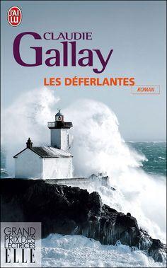 Critiques, citations, extraits de Les Déferlantes de Claudie Gallay. Le vent est si fort qu'il arracherait les ailettes des papillons. Nous...