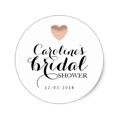 Shop Love Heart Rose Gold Bridal Shower Sticker created by mahina_creations. Personalize it with photos & text or purchase as is! Gold Wedding Theme, Gold Wedding Invitations, Gold Bridal Showers, Rose Gold Foil, Love Heart, Custom Stickers, Shower Ideas, Scrapbooking, Diy Projects