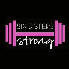 Six Sisters Strong 90 Day Health and Wellness Program from SixSistersStuff.com