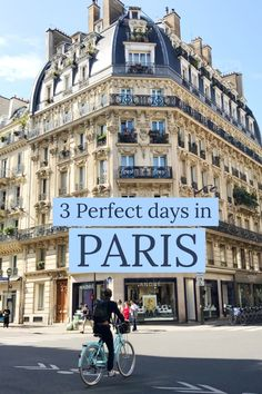 Paris in 3 Days***  Paris | Three days in Paris | Paris guide | Paris tips | Paris hotels | Paris itinerary | Paris sites | Paris tours | Paris neighbourhoods | Paris Holiday | Paris Trip