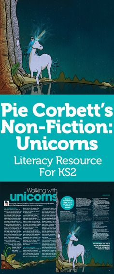 Pie Corbett's Non-Fiction: Unicorns – Literacy Resource For Talk 4 Writing, Writing Area, Kids Writing, Teaching Writing, Teaching Ideas, Leadership Lessons, Leadership Activities, Pie Corbett