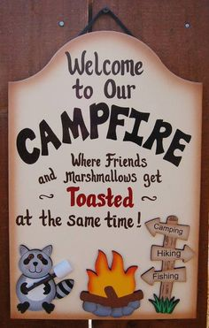 Welcome to our Campfire - cute sign