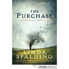 The Purchase eBook: Linda Spalding: Amazon.ca: Kindle Store