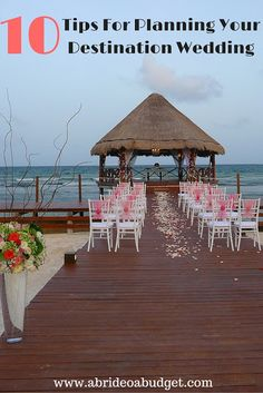 Ten Tips For Planning Your Destination Wedding