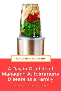 Living our life as two parents with autoimmune disease. #livingwellwithautoimmunedisease #autoimmunediseasediet #hashimotosdisease