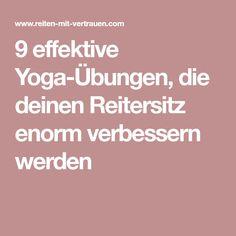 9 effektive Yoga-Übungen, die deinen Reitersitz enorm verbessern werden