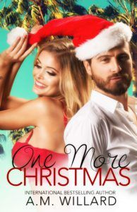 Cover Reveal: 'One More Christmas' by A.M. Willard