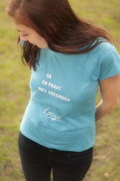 Ga en praat met vreemden, T-shirt