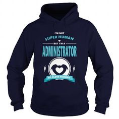 I Love Administrator JOBS 4 TSHIRT GUYS LADIE YOUTH TEE HOODIES SWEAT SHIRT VNECK UNISEX T shirts