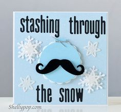 Staching through the snow - cute mustache card and play on words! Christmas Paper Crafts, Homemade Christmas Cards, Mustache Crafts, Mustache Theme, Mustache Party, Holiday Gift Tags, Holiday Cards, Holiday Ideas, Beautiful Christmas Cards