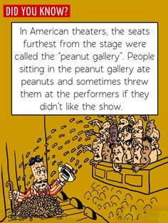 "Fun Food Facts! Where did the term ""peanut gallery"" come from?"
