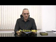 O Pai Nosso – Pr. Edvaldo Bueno - EBDWeb