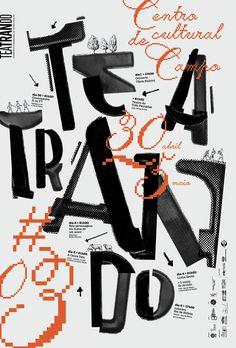Teatrando, poster submitted and designed by Atelier d'alves (Sergio Alves e Joana Moreira) (2013) –Type OnlyUnit Editions