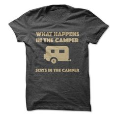 What Happens In The Camper Tee T Shirt, Hoodie, Sweatshirt