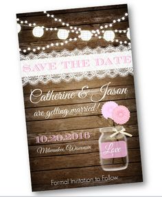 Beautiful Light Pink and wood and lace and string of lights and mason jar.  Perfect save the date for a rustic vintage or shabby chic wedding