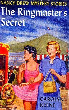 The Ringmaster's Secret (Nancy Drew Mystery Stories, Nancy Drew Mystery Stories, Nancy Drew Mysteries, Cozy Mysteries, Mystery Books, Viria, Books To Read, My Books, Reading Books, Nancy Drew Books