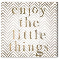 Enjoy The Little Things - Tan
