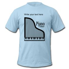 Piano Tuner Men's T-Shirt by PersonalizedSouvenirs.com.
