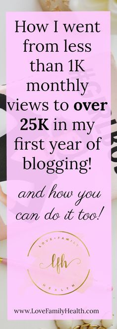 How I got to 25K page views in my first year of blogging! - Learn how I made it to 100K in one months with e-commerce!