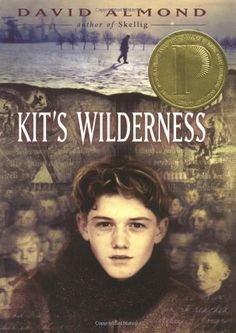 Kit's Wilderness by David Almond. $12.74. Publication: November 10, 2009. Reading level: Ages 12 and up. Publisher: Delacorte Books for Young Readers (November 10, 2009). Author: David Almond. 240 pages. Save 25%!