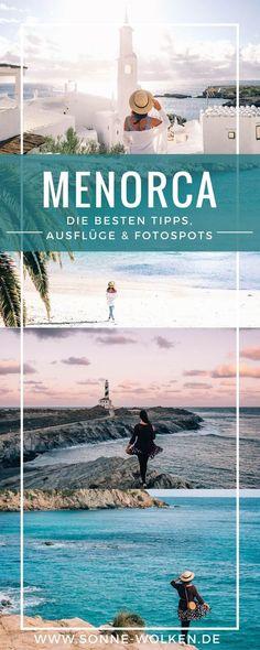 Menorca – die schönsten Ausflugsziele, Sehenswürdigkeiten & Fotospots