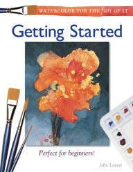 Watercolor for the Fun of It - Getting Started - Miller Pads and Paper, LLC