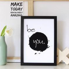 """Print """"Be you"""" by m.belle"""