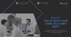 Boost Sales with our 100% Delivery Rate.