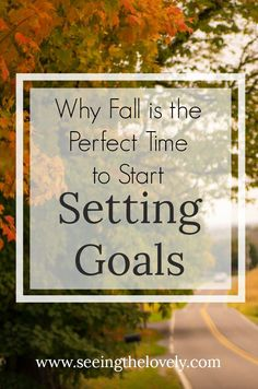 Need to get your act together this fall? Try setting some goals that will set you up for success!