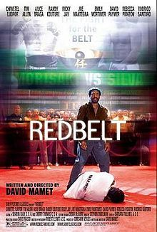 Redbelt is a 2008 martial arts film written and directed by David Mamet and starring Chiwetel Ejiofor.
